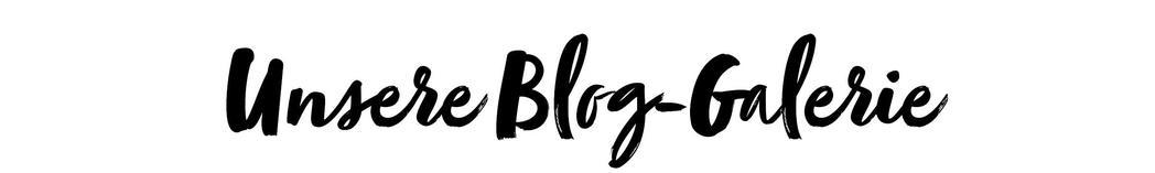 Unsere Blog-Galerie